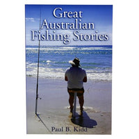 Great Australian Fishing Stories, Author Paul B Kidd, Paperback