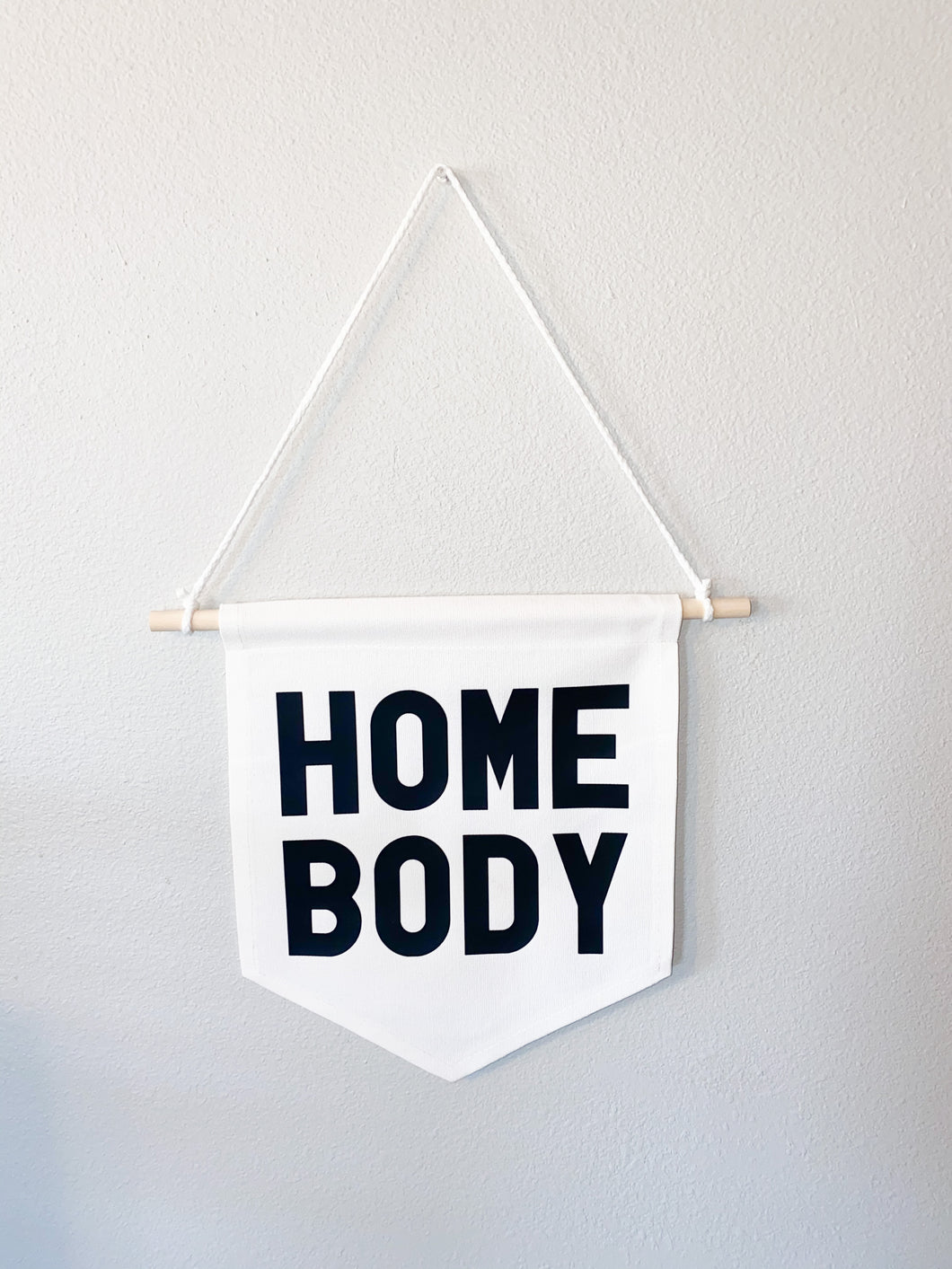 Homebody Wall Banner