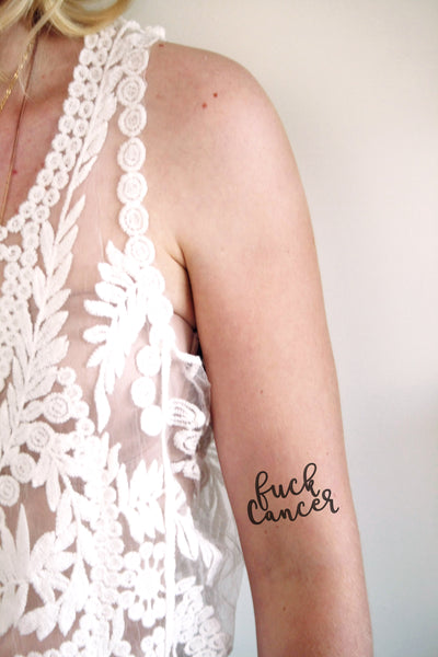 Temporary tattoo with the words 'Fuck Cancer' - a temporary tattoo by Tattoorary