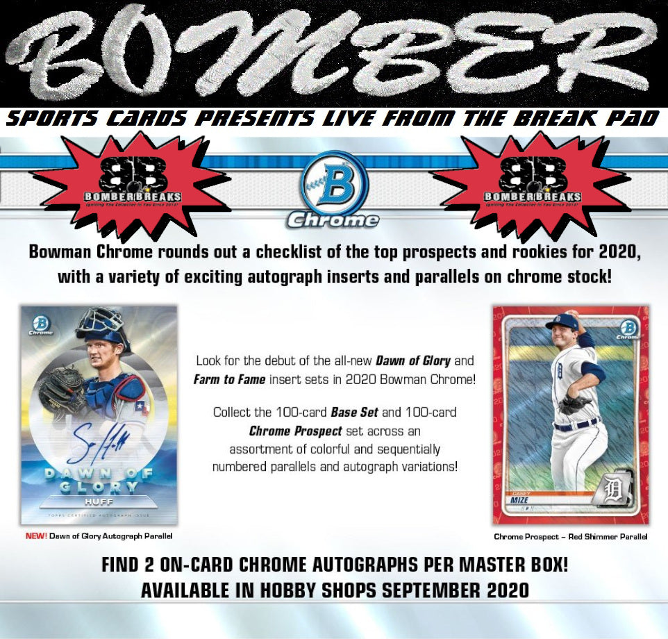 3:35pm EST - FRIDAY AFTERNOON - 2020 Bowman Chrome Baseball Hobby 12 Box Case Break - Pick Your Team #3 - Live 9/18/20 (9 left)