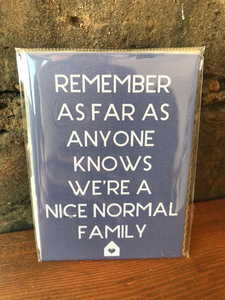 Nice Normal Family Magnet.