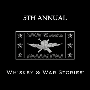 The 5th Annual Whiskey & War Stories™