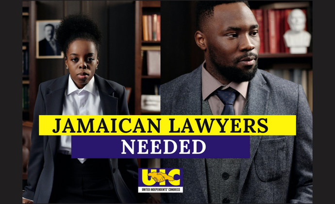 Lawyers Needed To Represent the UIC and Jamaicans in Legal Proceedings against the Government of Jamaica