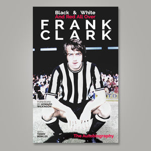 Cover artwork of Frank Clark's book Black & White And Red All Over with Terry Bowles