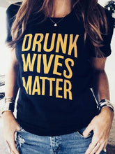 Load image into Gallery viewer, Drunk Wives Matter T-Shirt Tee without Necklace - Black