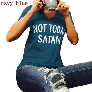 Not Today Satan Graphic T-Shirts