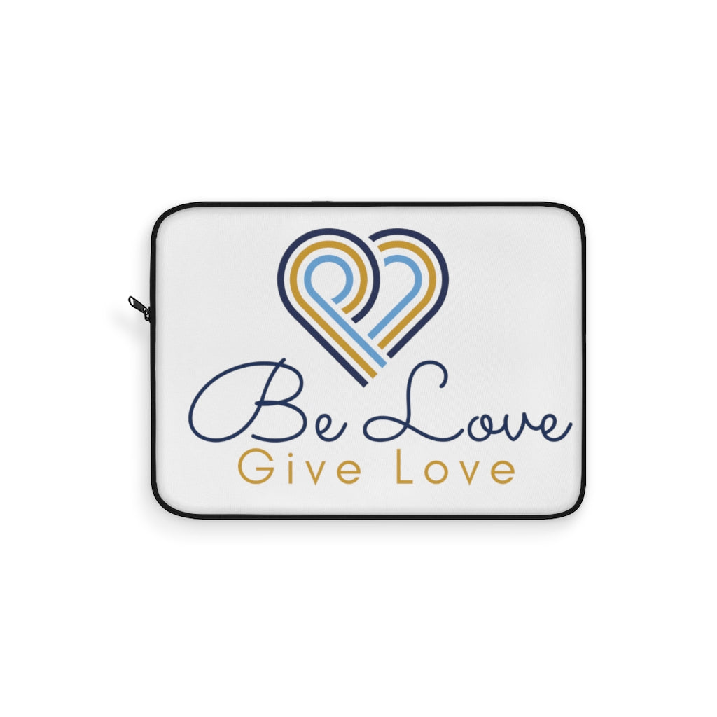Be Love Give Love Laptop Sleeve