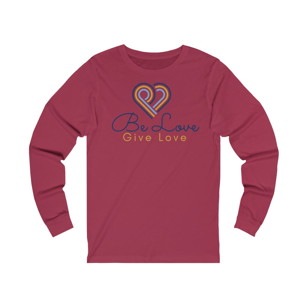 Be Love Give Love Unisex Jersey Long Sleeve Tee UK