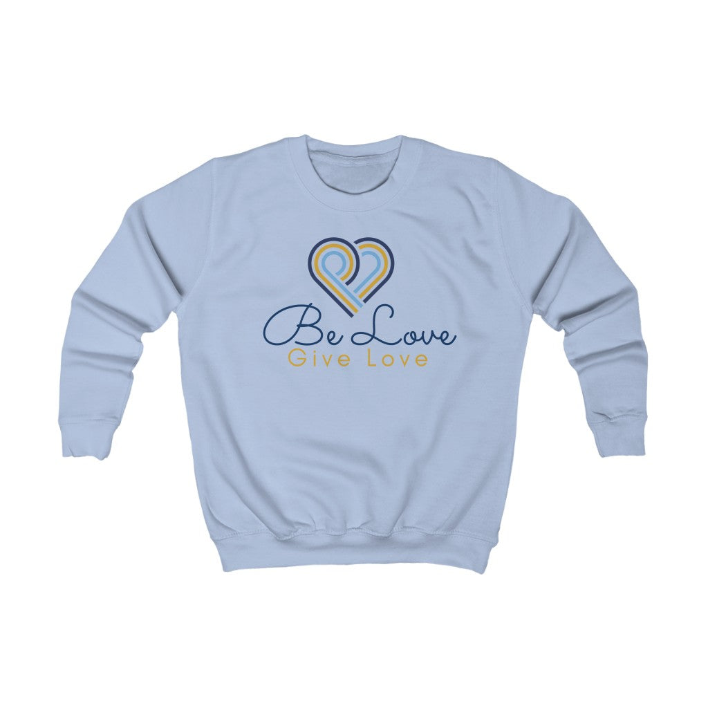 Be Love Give Love Kids Sweatshirt UK
