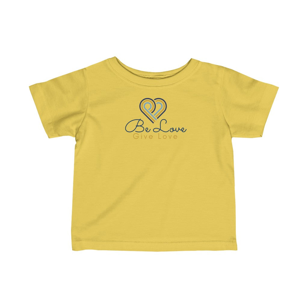 Be Love Give Love Infant Fine Jersey Tee UK