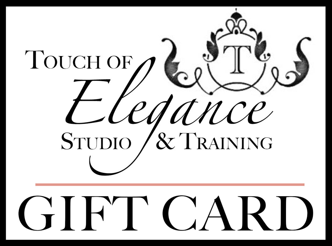 Touch of Elegance Studio and Trainging Gift Card