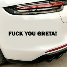 Load image into Gallery viewer, Popular Fuck You Greta Letters Car-Styling Vehicle Reflective Decals Sticker Decoration