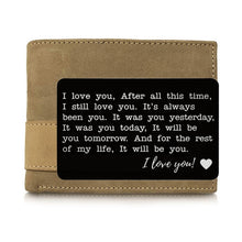 Load image into Gallery viewer, 1PCS Engraved Wallet Card Love Note Metal Insert for Husband Boyfriend Families I Love You Wallet Insert Card