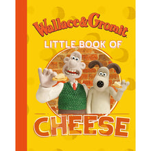 Load image into Gallery viewer, Wallace & Gromit: Little Book of Cheese