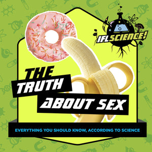 IFLScience: The Truth About Sex