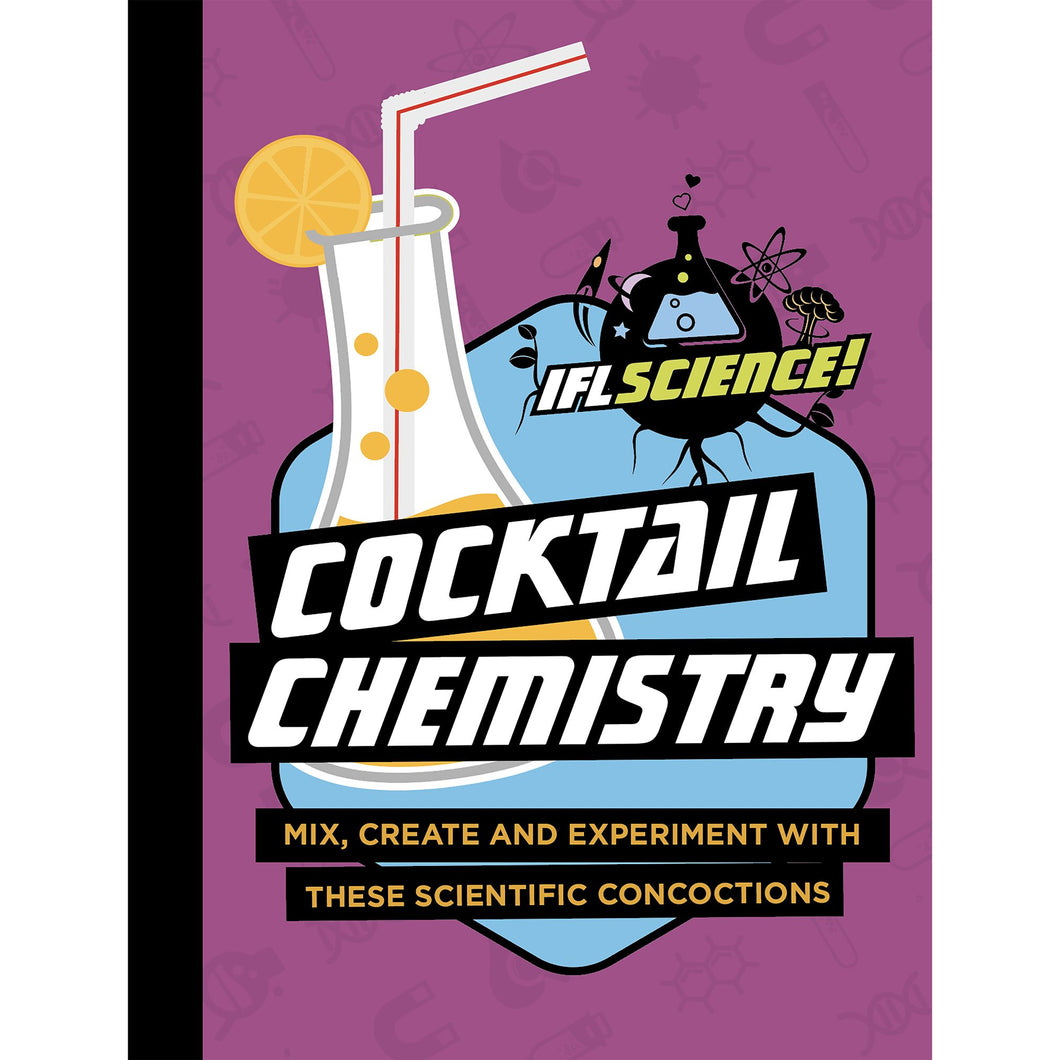 IFLScience: Cocktail Chemistry