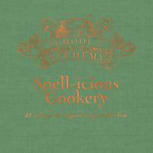 Load image into Gallery viewer, School of Alchemy: Spell-icious Cookery