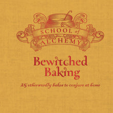 Load image into Gallery viewer, School of Alchemy: Bewitched Baking