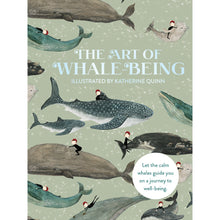 Load image into Gallery viewer, The Art of Whale Being