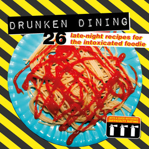 Drunken Dining Recipe Book