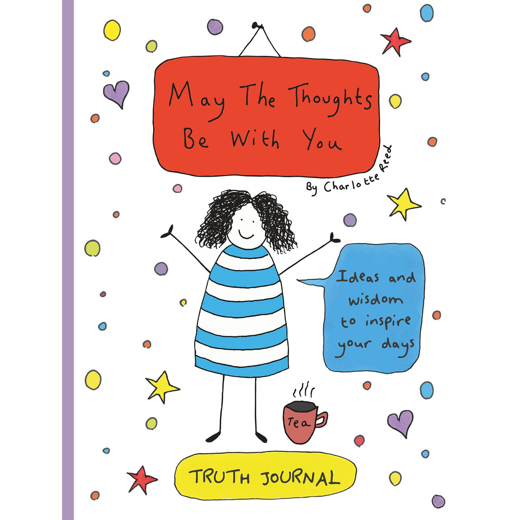 May The Thoughts Be With You Journal - Truth