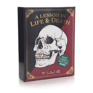 A Lesson In Life & Death Card Game