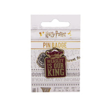Load image into Gallery viewer, Harry Potter Pin Badge - Weasley is our King