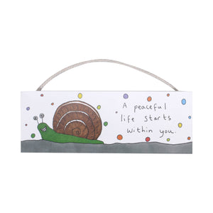 May The Thoughts Be With You Sign - Snail
