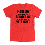 Load image into Gallery viewer, Mercury Retrograde - 5 Colors Available (black print)*