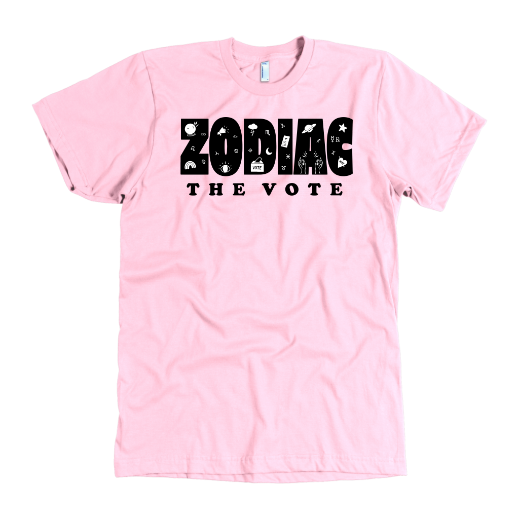 Zodiac The Vote - 5 Colors Available (black print)