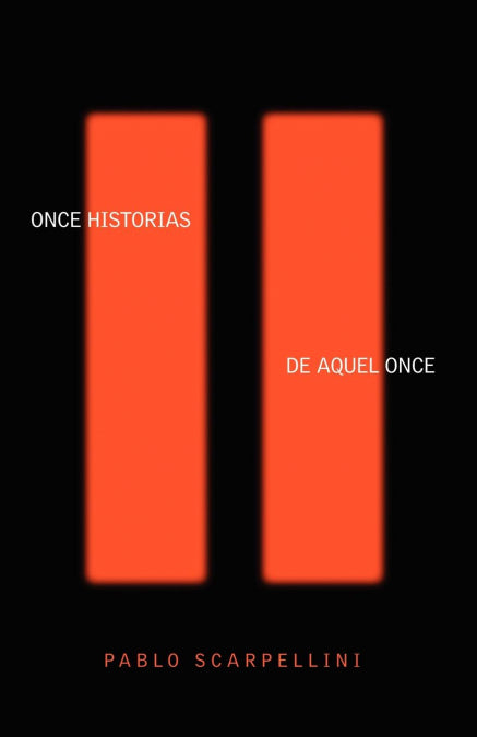 Once Historias De Aquel Once (Written in Spanish)