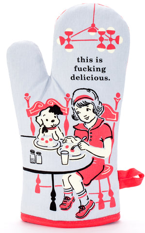 This is Fu**ing Delicious  Oven Mitt