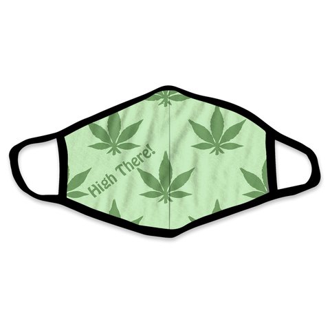 High There Reusable Non-Medical Face Mask
