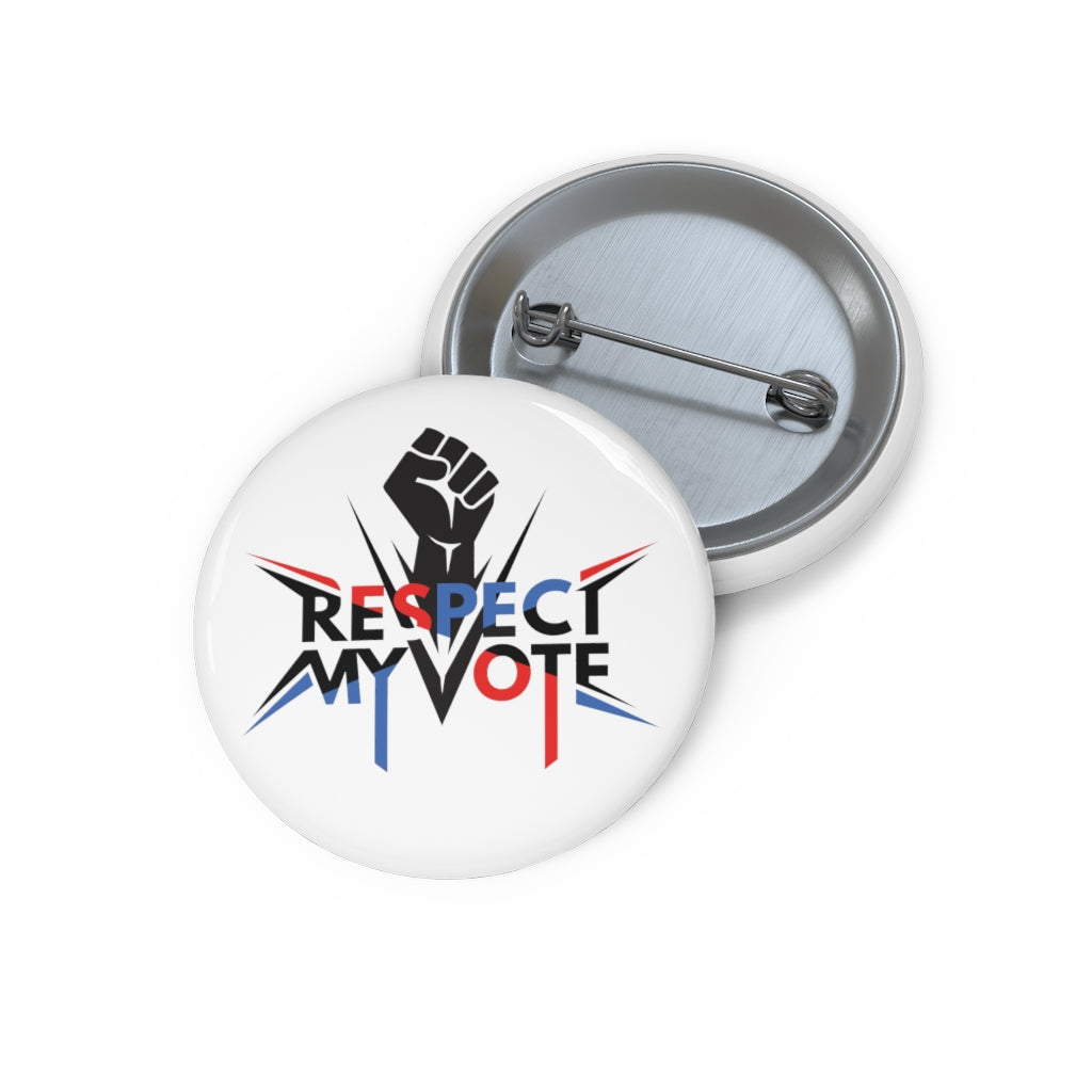 "OUTSPOKEN-DESIGNS ""Respect my vote"" Custom Pin Buttons"