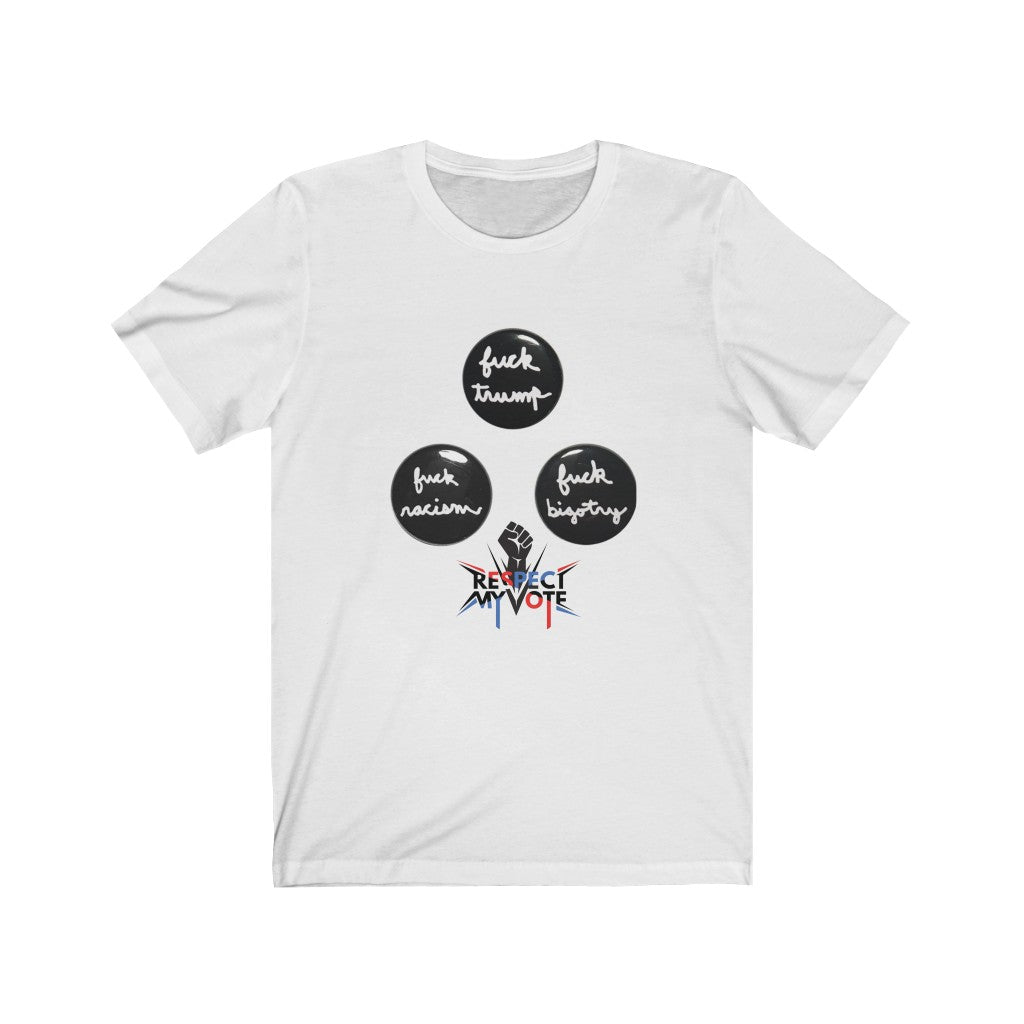 "OUTSPOKEN-DESIGNS ""3 F's respect my vote"" Unisex Jersey Short Sleeve Tee"