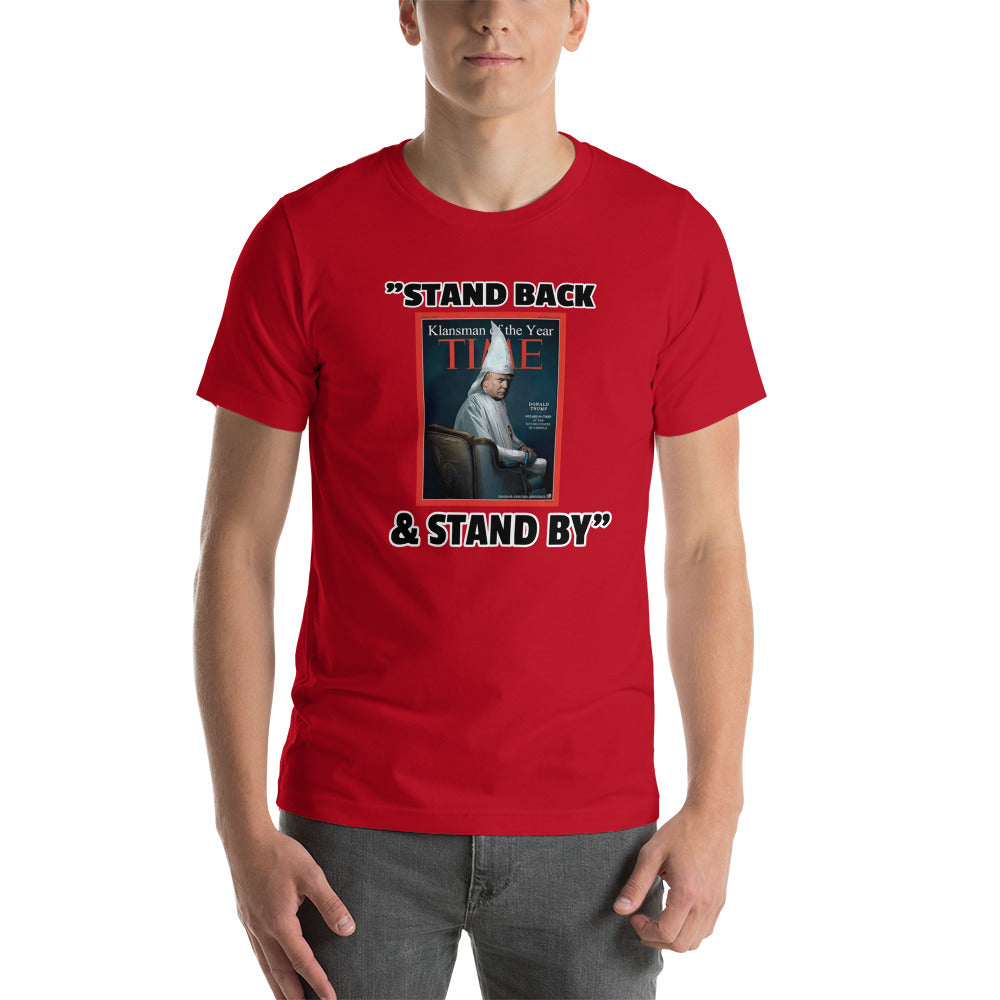 "Outspoken-Designs ""Stand back and Stand By T-shirt"