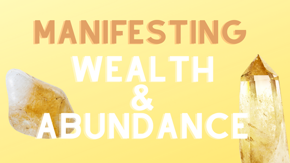Manifesting wealth and abundance