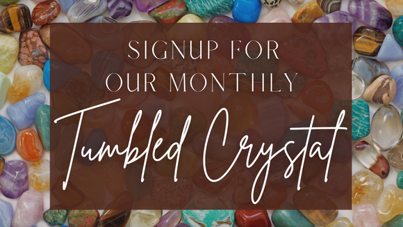 monthly crystal subscription