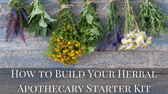 how to build your herb starter kit apothecary