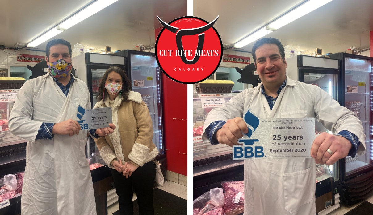 BBB:  Our local butcher shop, Cut Rite Meats, was recognized by the Better Business Bureau for over 25 years years of superior service to  Calgary & area.