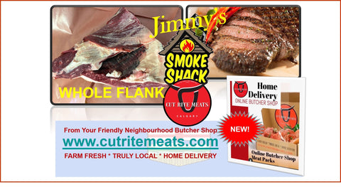 Impress your friends when you smoke a Beef Whole Flank from Jimmy's Smoke Shack at Cut Rite Meats