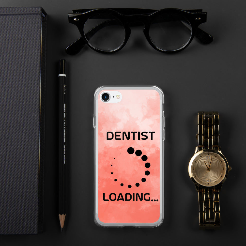 Dentist Is Loading iPhone Case