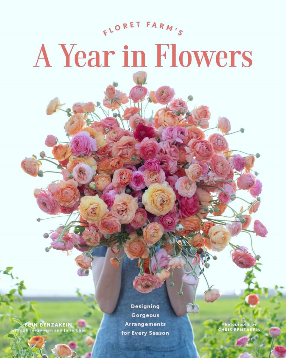 A Year in Flowers: Designing Gorgeous Arrangements for Every Season