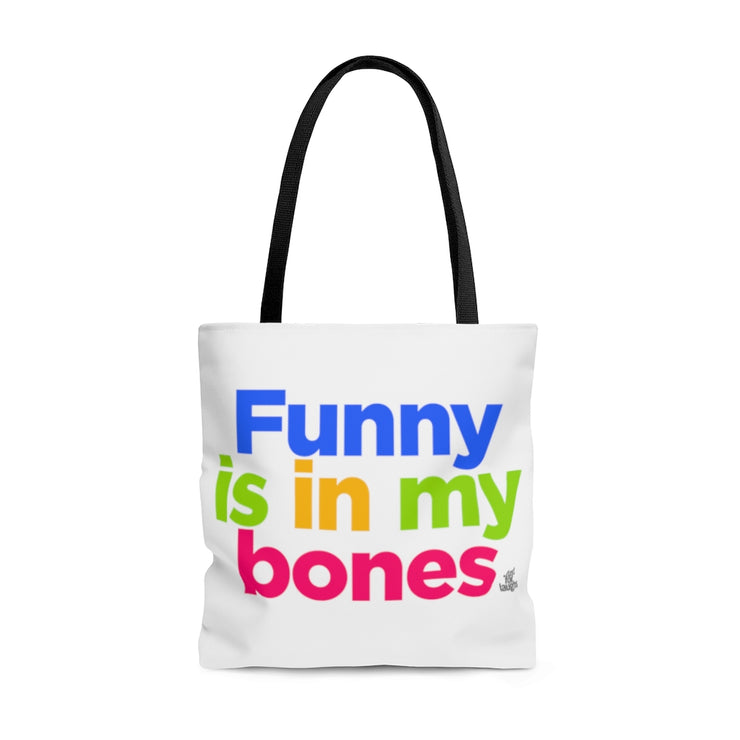 Funny is in my bones - Tote Bag
