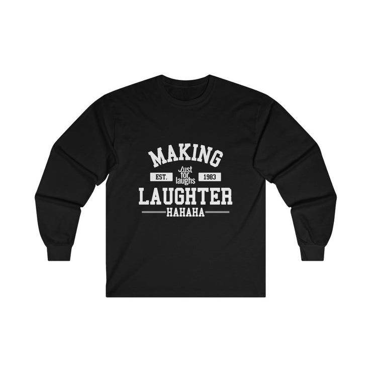 Making laughter - Long Sleeve Tee