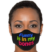 Funny is in my bones - Face Mask