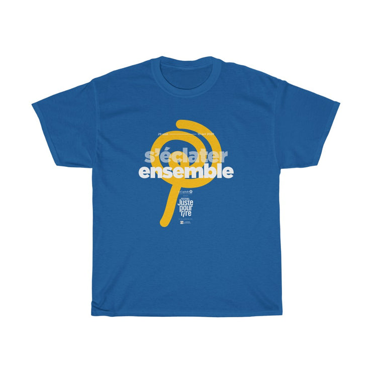 S'éclater ensemble - T-shirt unisexe