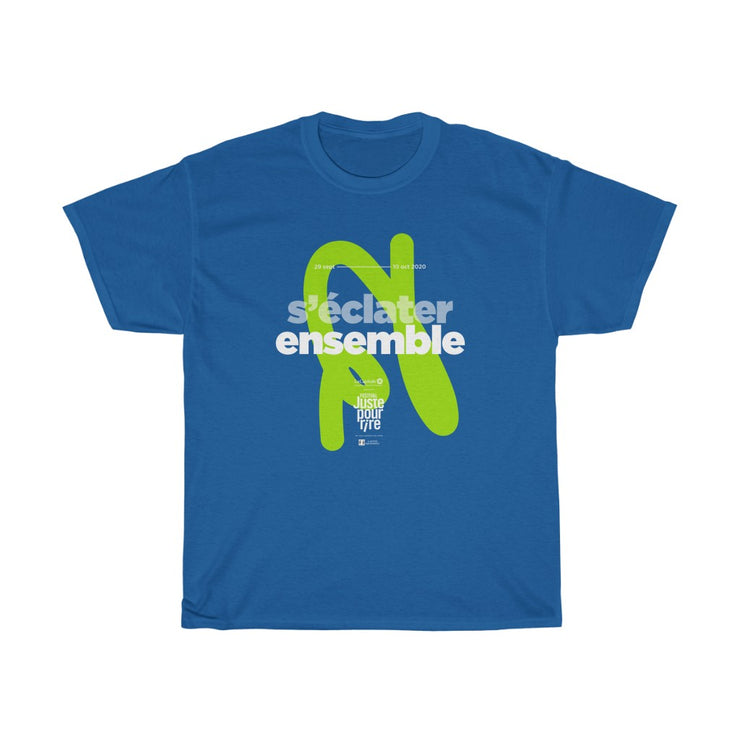 S'éclater ensemble - Unisex - T-shirt