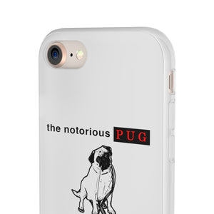 The Notorious PUG iPhone Flexi Cases
