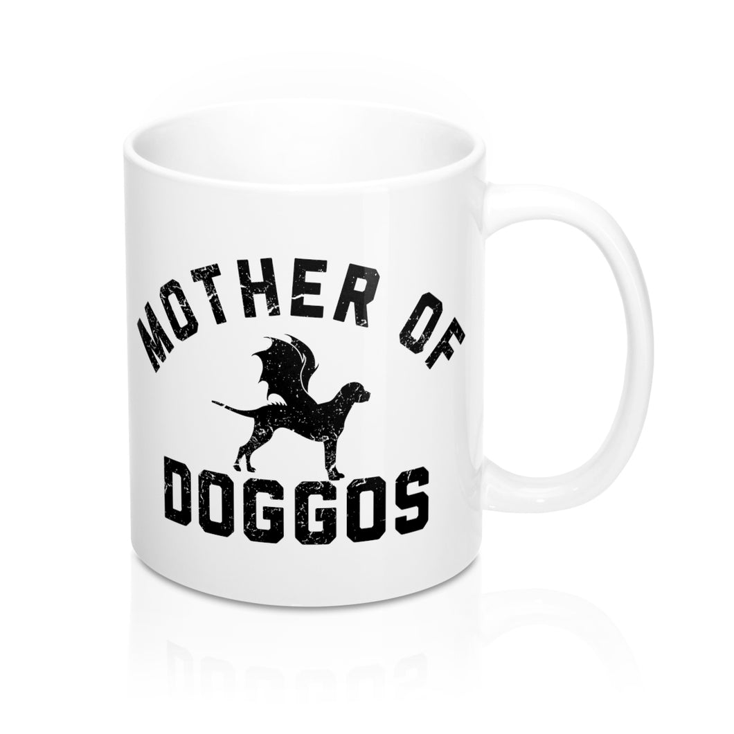 Mother Of Doggos 11 Oz Coffee Mug
